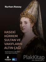 Haseki Hürrem Sultan ve Vakıfların Altın Çağı (Ciltli)