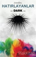 Hatırlayanlar 2 - Dark