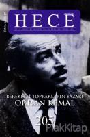 Hece Aylık Edebiyat Dergisi Bereketli Toprakların Yazarı Orhan Kemal Özel Sayısı: 27 205