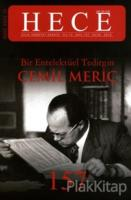 Hece Aylık Edebiyat Dergisi Bir Entelektüel Tedirgin Cemil Meriç Özel Sayı: 19 Sayı:157 (Ciltli)