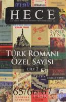 Hece Aylık Edebiyat Dergisi Sayı: 4 - Türk Romanı Özel Sayısı 65-66-67 (Cilt: 2)