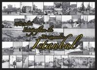 Hilmi Şahenk Fotoğrafları İle Bir Zamanlar İstanbul Kartpostal