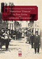 Hıristiyan Türkler ve Papa Eftim