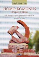Homo Komünus (Sosyal İnsan)