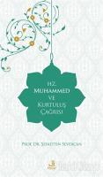 Hz. Muhammed ve Kurtuluş Çağrısı