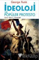 İdeoloji ve Popüler Protesto