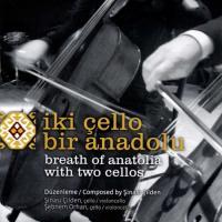 İki Çello Bir Anadolu (CD)