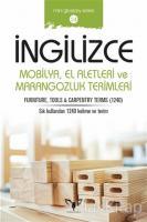 İngilizce Mobilya El Aletleri ve Marangozluk Terimleri