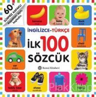 İngilizce - Türkçe İlk 100 Sözcük (Ciltli)