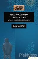 İslam Hukukunda Hırsızlık Suçu