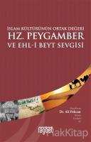 İslam Kültürünün Ortak Değeri Hz. Peygamber ve Ehl-i Beyt Sevgisi