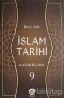 İslam Tarihi Cilt: 9 (Ciltli)