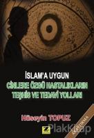 İslam'a Uygun Cinlere Özgü Hastalıkların Teşhis ve Tedavi Yolları