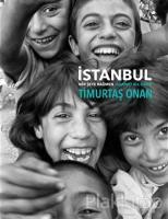 İstanbul Her Şeye Rağmen (Ciltli)
