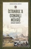 İstanbul'a Osmanlı Mührü