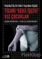 İstanbul'da Onsekiz Yaşından Küçük Ticari 'Seks İşçisi' Kız Çocuklar