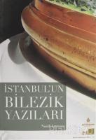 İstanbul'un Bilezik Yazıları
