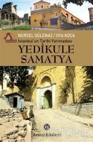 İstanbul'un Tarihi Yarımadası Yedikule Samatya