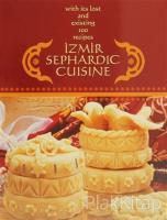İzmir Sephardic Cuisine (Ciltli)