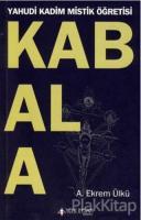 Kabala Yahudi Kadim Mistik Öğretisi