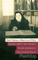Kadınların Mülk ve Miras Edinmesi: Kemalist Aydınlanma ve İslami Sosyolojik Süreçler