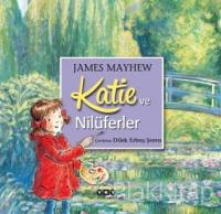 Katie ve Nilüferler