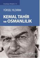Kemal Tahir ve Osmanlılık