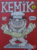 Kemik 2. Cilt  Mayıs 2004 - Nisan 2005 (Ciltli)