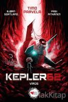 Kepler 62: Virüs