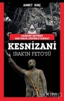 Kesnizani - Irak'ın FETÖ'sü