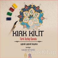 Kırk Kilit - Türk Tezhib Sanatı