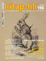 Kitap-lık Dergisi Sayı: 196 Mart - Nisan 2018