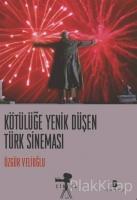 Kötülüğe Yenik Düşen Türk Sineması