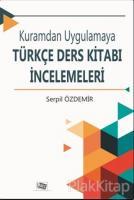 Kuramdan Uygulamaya Türkçe Ders Kitabı İncelemeleri