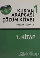 Kur'an Arapçası Çözüm Kitabı 1