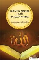 Kur'an'ın Işığında Hakkı Batıldan Ayırma
