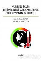 Küresel İklimin Rejimindeki Gelişmeler ve Türkiye'nin Durumu