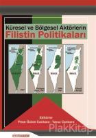 Küresel ve Bölgesel Aktörlerin Filistin Politikaları