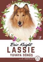 Lassie - Yuvaya Dönüş (Tam Metin)