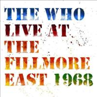 The Who Live At The Fillmore East 1968 (3 Plak)