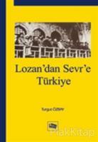 Lozan'dan Sevr'e Türkiye