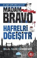 Madam Bravo: Hafrelri Dğeişitr