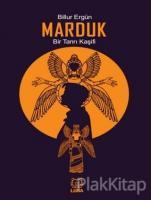 Marduk: Bir Tanrı Kaşifi