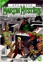 Martin Mystere İmkansızlar Dedektifi Sayı: 46 Mükemmel Labirent