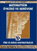 Matematiğin Öyküsü ve Serüveni 6.Cilt  Türk ve Doğulu Matematikçiler Dünya Matematik Tarihi Ansiklopedisi