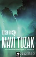 Mavi Tuzak (Kayıp Rota Serisi -2. Kitap)