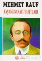 Mehmet Rauf Yaşamı-Sanatı-Yapıtları