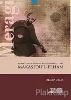 Meragi'den 2. Murad'a Müziğin Maksatları Makasıdu'l-Elhan