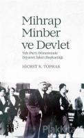 Mihrap Minber ve Devlet