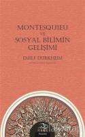 Montesquieu ve Sosyal Bilimin Gelişimi